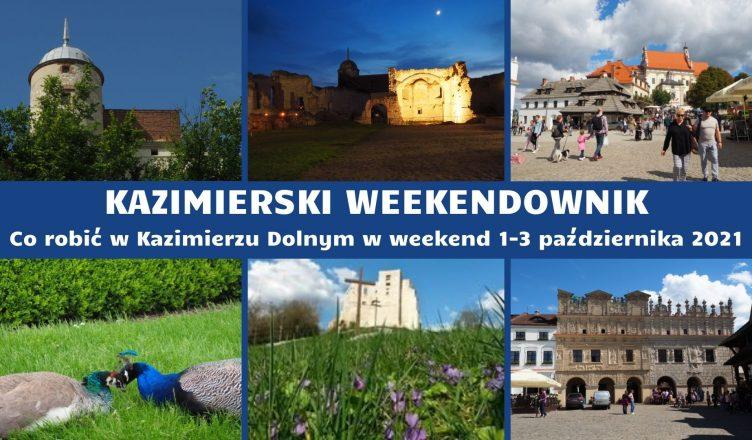 Kazimierski weekendownik 1-3 października 2021