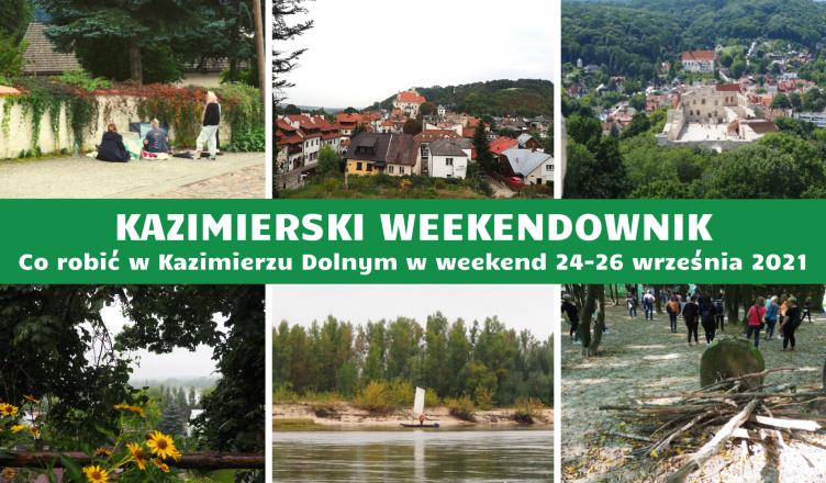 Kazimierski weekendownik 24-26 września 2021