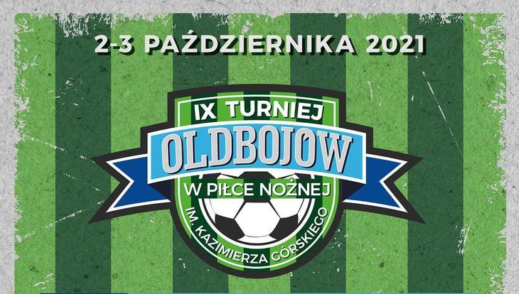 Turniej Oldbojów IX Memoriał im. Kazimierza Górskiego